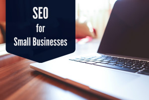 SEO and How to Maximize It for Small Business